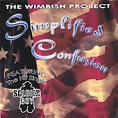 The Wimbish Project: Simplified Confusion
