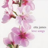 Etta James: Love Songs [RCA Victor/Legacy]