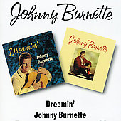 Johnny Burnette: Dreamin'/Johnny Burnette