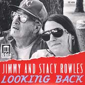 Jimmy & Stacy Rowles: Looking Back