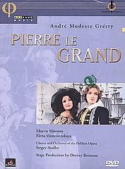 Andre Gretry: Peter The Great / Chorus And Orchestra Of The Helikon Opera [DVD]
