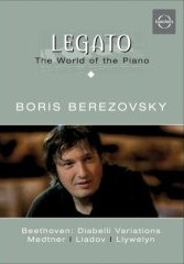 Legato Vol. 1: World of the Piano / Boris Berezovsky / Beethoven / Medtner / etc. [DVD]