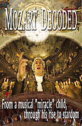 Mozart Decoded / A film about the life of W.A. Mozart [DVD]