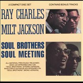 Milt Jackson/Ray Charles: Soul Brothers/Soul Meeting