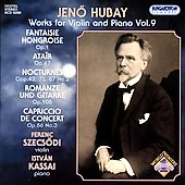 Hubay: Works for Violin and Piano Vol 9 / Szecsódi, Kassai