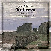 Sibelius: Kullervo / Ari Rasilainen, et al