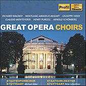 Great Opera Choirs - Wagner, Mozart, Verdi, Purcell, et al