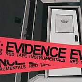 Evidence (Dilated Peoples): Red Tape Instrumentals
