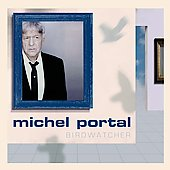 Michel Portal: Bird Watching