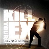 Kill Your Ex: From Words to Motion