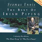 Seamus Ennis: The Best of Irish Piping