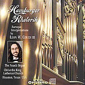 Hamburger Rhetorik - Organ Works / Leon W. Couch III