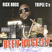 Rick Ross (Rap): Been Hustlin' [PA]