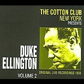 Duke Ellington: Cotton Club, Vol. 2: 1938