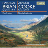 Brian: Symphonies no 6 & 16;  Cooke: Symphony no 3 / Braithwaite, Fredman, et al