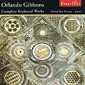 Orlando Gibbons: Complete Keyboard Works / Daniel-Ben Pienaar