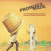 Kirk Whalum: Promises Made: The Millennium Promise Jazz Project