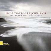 And I remain - 3 Love Stories - Camus, Dowland, Peri, etc: Lute Songs / Tsatsanis, Lenti