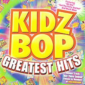 Kidz Bop Kids: Kidz Bop Greatest Hits