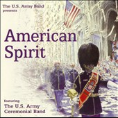 American Spirit / The US Army Band
