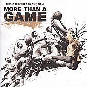 Original Soundtrack: More Than a Game [Clean] [PA]