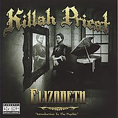 Killah Priest: Elizabeth [PA]