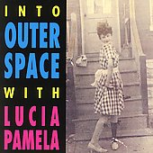 Lucia Pamela: Into Outer Space with Lucia Pamela