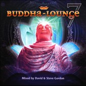 Sequoia Groove: Buddha-Lounge, Vol. 7 *