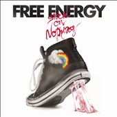 Free Energy (Rock): Stuck on Nothing [Slipcase]