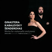 Ginastera, Kabelevsky, Senderovas: Works for Violoncello and Piano
