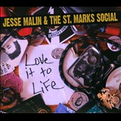 Jesse Malin/Jesse Malin & the St. Marks Social: Love It to Life [Digipak]