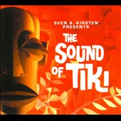 Various Artists: The  Sound of Tiki [Digipak]