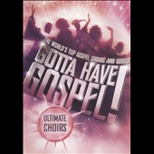 Various Artists: Gotta Have Gospel! Ultimate Choirs