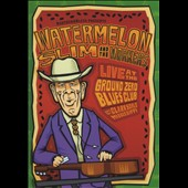 Watermelon Slim & the Workers/Watermelon Slim: Live at the Ground Zero Blues Club