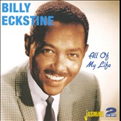 Billy Eckstine: All of My Life