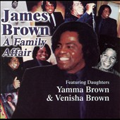 James Brown: James Brown: A Family Affair