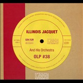 Illinois Jacquet/Illinois Jacquet & His Orchestra: Illinois Jacquet and His Orchestra [Slipcase]