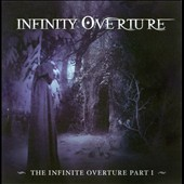 Infinity Overture: The Infinite Overture, Vol. 1 *