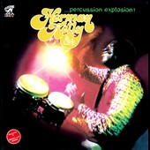 The Life/Herman Kelly/Herman Kelly & Life: Percussion Explosion! [Slipcase]