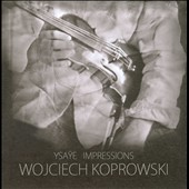 Ysaye Impressions / Koprowski
