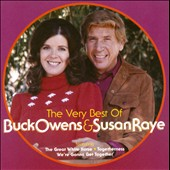 Susan Raye/Buck Owens: The Very Best of Buck Owens & Susan Raye *