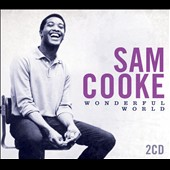 Sam Cooke: Wonderful World