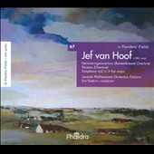 Jef van Hoof: In Flanders Fields, Vol. 67 / Sym. No. 2; Perzeus & Remembrance Overtues