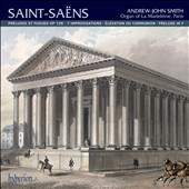 Saint-Saens: Organ Music, Vol. 2 / Andrew-John Smith, organ