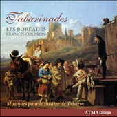 Tabarinades: Music for the theatre of Tabarin / Les Bor&eacute;ades