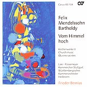 Mendelssohn: Sacred Choral Music / Bernius, L&#225;ki, Possemeyer