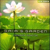 Chinmaya Dunster: Gaia's Garden *