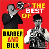 Chris Barber (1~Trombone)/Acker Bilk: Best of Barber and Bilk, Vol. 1
