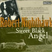 Robert Nighthawk: Sweet Black Angel
