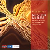 Johann Adolf Hasse: Messe in D; Miserere / Rheinische Kantorei